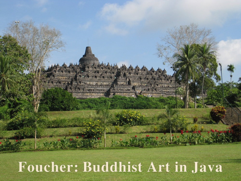 Foucher: Buddhist Art in Java